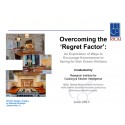 Overcoming the 'Regret Factor': An Exploration of Ways to Encourage Homeowners to Spring for their Dream Kitchens