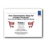 How Homeowners Shop for Kitchen Products - Phase 1